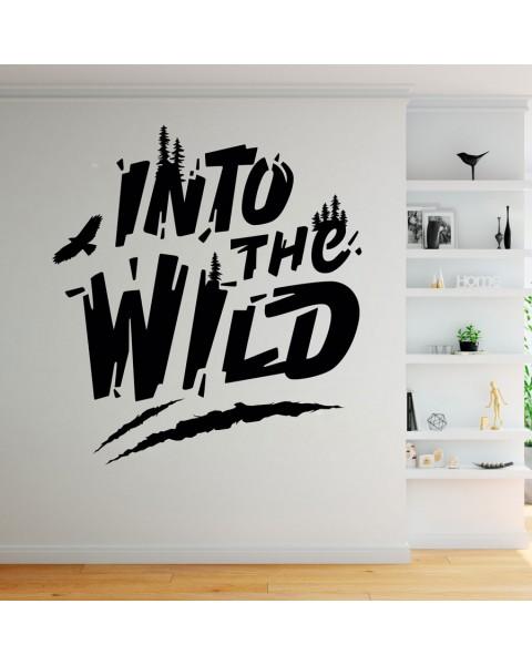 Надпис Into the Wild